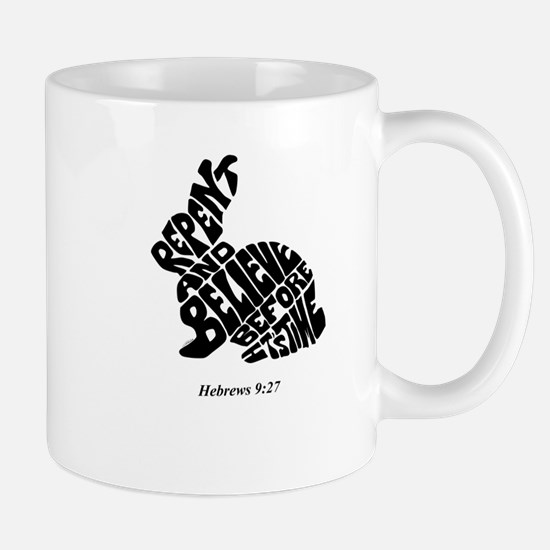 RABBIT: Repent And Believe Before It's Time Mugs