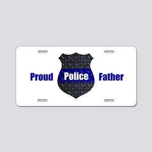 Proud Police Father Aluminum License Plate