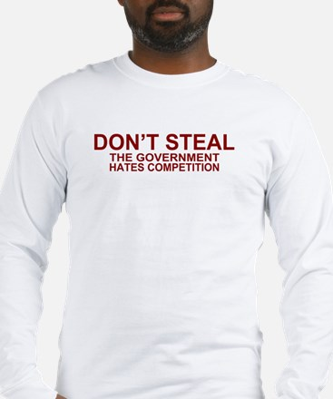 CP - Dont Steal Long Sleeve T-Shirt