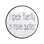 I Speak Fluently In Movie Quotes 3.5