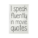 I Speak Fluently In Mov Rectangle Magnet (10 pack)