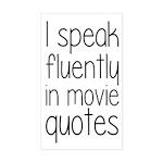 I Speak Fluently In Movie Quot Sticker (Rectangle)
