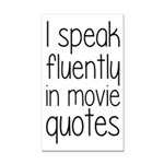 I Speak Fluently In Movie Quo Rectangle Car Magnet