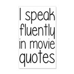 I Speak Fluently In Movie Quotes 35x21 Wall Decal