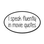 I Speak Fluently In Movie Qu 35x21 Oval Wall Decal