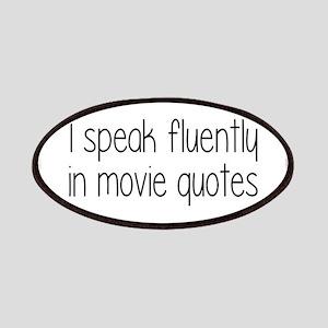 I Speak Fluently In Movie Quotes Patches