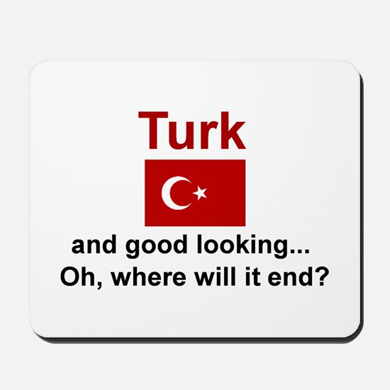 Good Looking Turk Mousepad