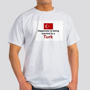 Happily Married To A Turk Light T-Shirt