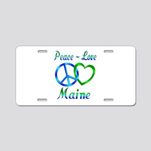 Peace Love Maine Aluminum License Plate