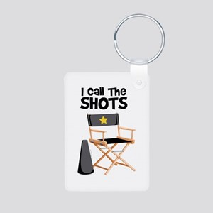 I Call the Shots Keychains
