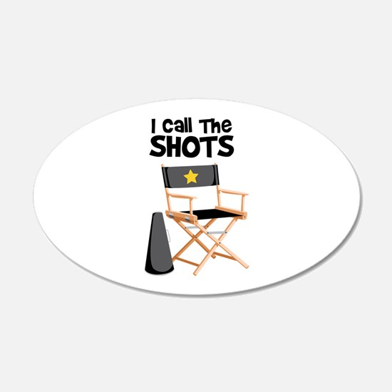 I Call the Shots Wall Decal