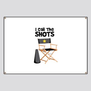 I Call the Shots Banner