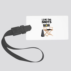 I Call the Shots Luggage Tag
