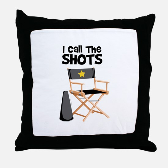 I Call the Shots Throw Pillow
