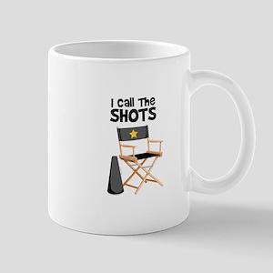 I Call the Shots Mugs