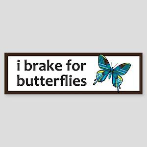 I brake for butterflies bumper sticker Bumper Stic