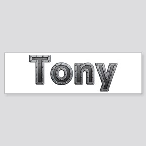 Tony Metal Bumper Sticker