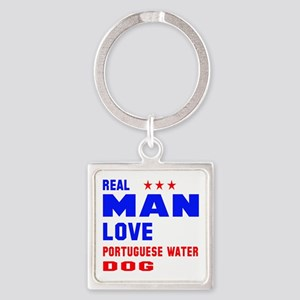 Real Man Love Portuguese Waterdog Square Keychain
