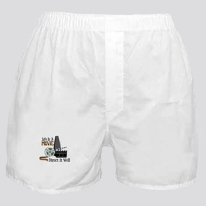 Life is a Movie Direct it Well Boxer Shorts