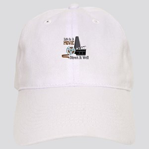 Life is a Movie Direct it Well Baseball Cap