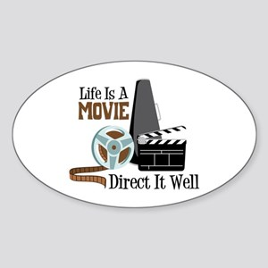 Life is a Movie Direct it Well Sticker