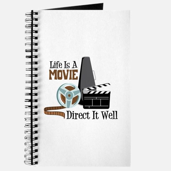 Life is a Movie Direct it Well Journal