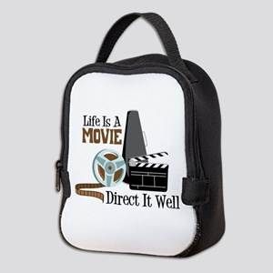 Life is a Movie Direct it Well Neoprene Lunch Bag