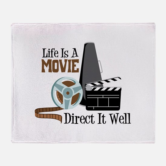 Life is a Movie Direct it Well Throw Blanket