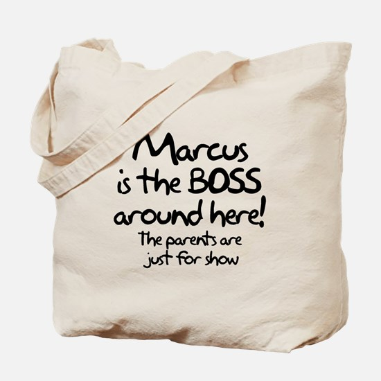 Marcus is the Boss Tote Bag