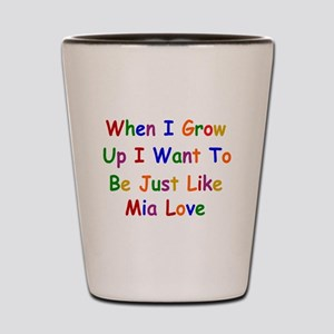 Mia Love when I grow up Shot Glass