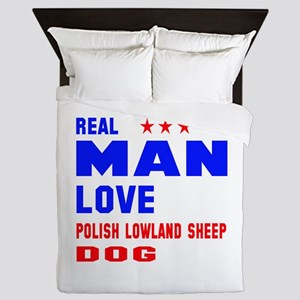 Real Man Love Polish Lowland Sheepdog Queen Duvet