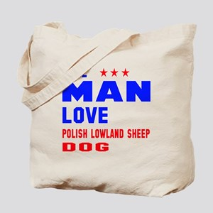 Real Man Love Polish Lowland Sheepdog Tote Bag