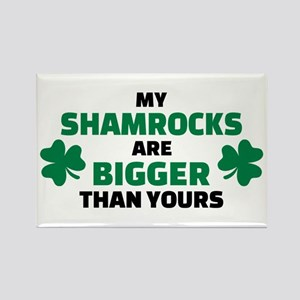 My shamrocks are bigger than your Rectangle Magnet