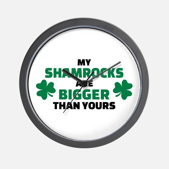 My shamrocks are bigger than yours Wall Clock
