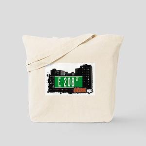 E 208 St, Bronx, NYC Tote Bag