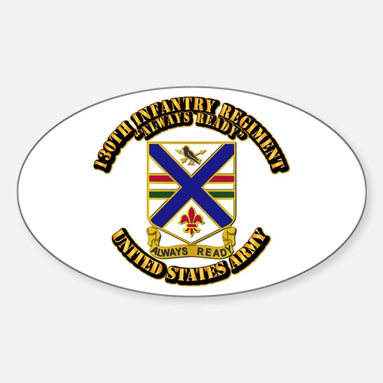 DUI - 130th Infantry Regt w Text Sticker (Oval)