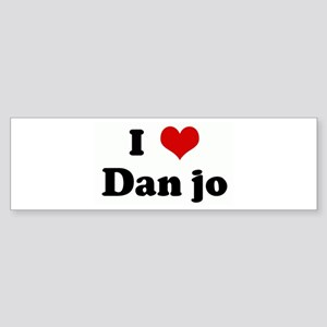 I Love Dan jo Bumper Sticker