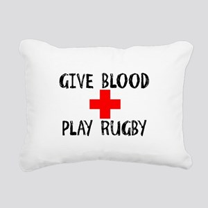 Give Blood, Play Rugby Rectangular Canvas Pillow