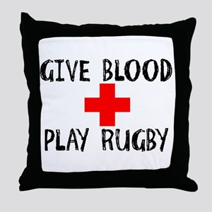 Give Blood, Play Rugby Throw Pillow