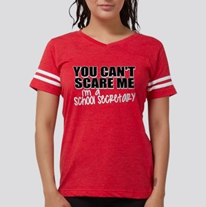 You Can't Scare Me - School S T-Shirt