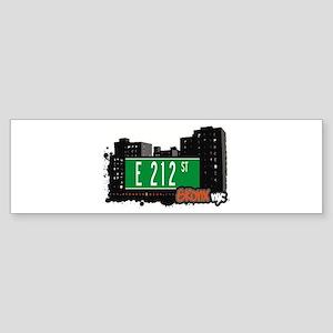 E 212 St, Bronx, NYC Bumper Sticker