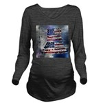 America Freedom Long Sleeve Maternity T-Shirt