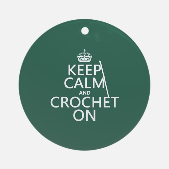 Keep Calm and Crochet On Ornament (Round)