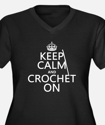 Keep Calm and Crochet On Plus Size T-Shirt