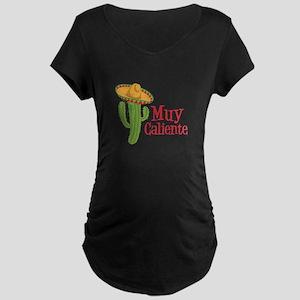 Muy Caliente Maternity T-Shirt