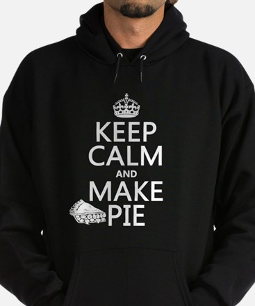 Keep Calm and Make Pie Hoody