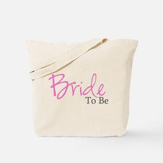 Bride To Be (Pink Script) Tote Bag