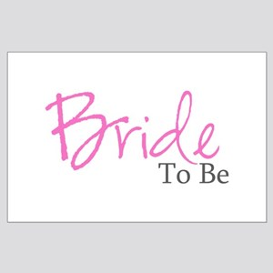 Bride To Be (Pink Script) Large Poster