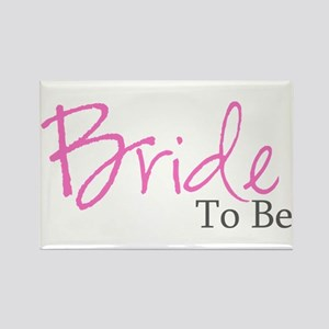 Bride To Be (Pink Script) Rectangle Magnet