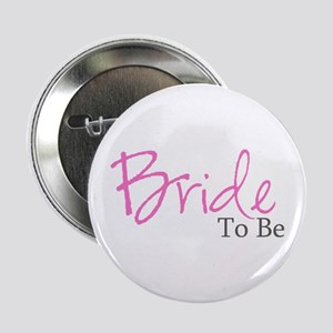 Bride To Be (Pink Script) Button